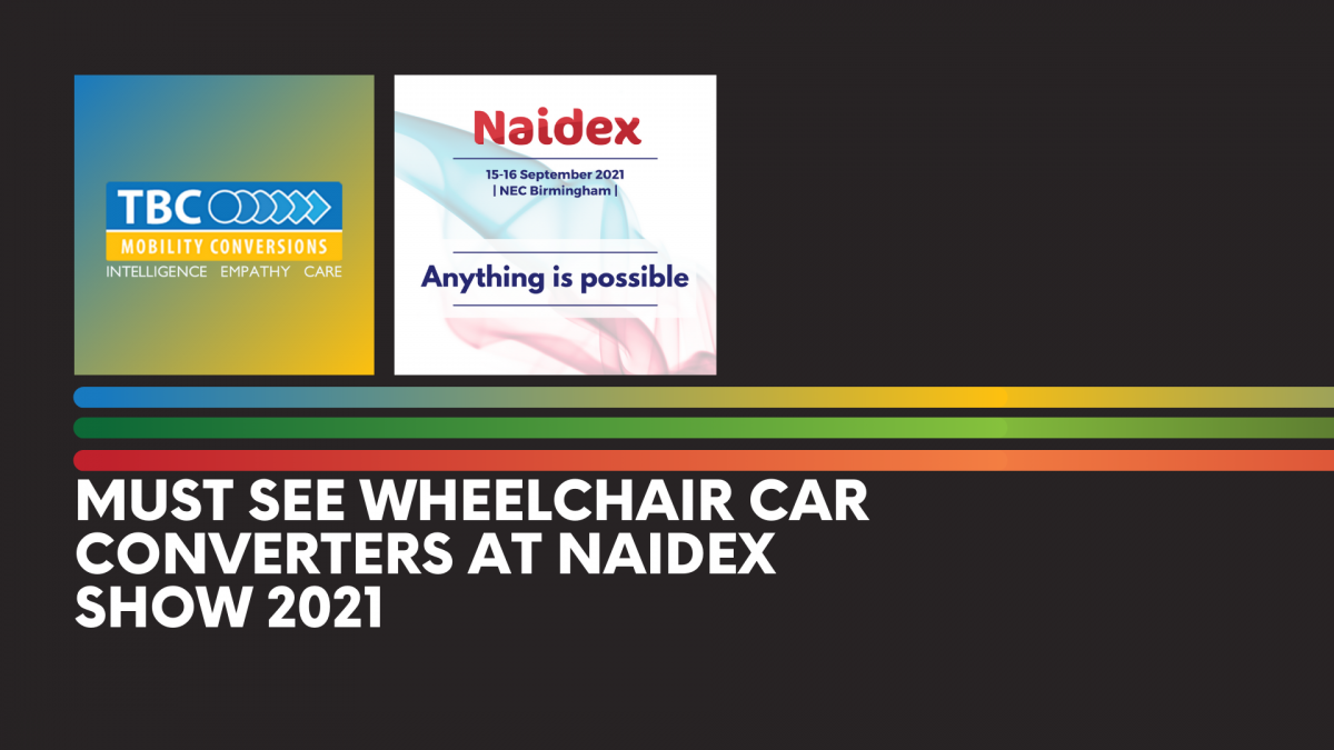 Must-See-Wheelchair-Car-Converters-at-Naidex-Show-2021-1200x675.png