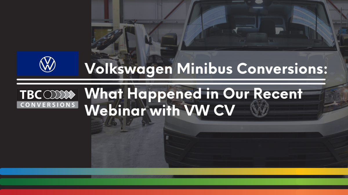 Volkswagen-Minibus-Conversions-What-Happened-in-Our-Recent-Webinar-with-VW-CV-1200x675.png